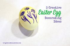 3 Creative Easter Egg Decorating Ideas - Bright Bold and Beautiful