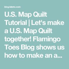 US State Map Quilt Kids Crafts Pinterest Map quilt Sewing