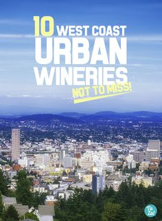 Don't have time to hit wine country, but still want to see the winemaking process happen before your very eyes? These urban wineries on the west coast allow you to do just that. Check out our fav urban wineries in California, Washington, and Oregon!   #portland #seattle #los #angeles #berkeley #san #diego #northern #cali #francisco #oakland #dogpatch #woodinville #winery #vineyard #red #white #zinfandel #cabernet #merlot #rose