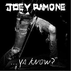 Joey Ramone / Ya Know?