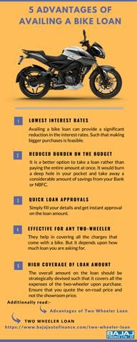 There Are Many Advantages To Avail A Bike Loan Some Are Listed