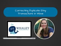 Correcting Duplicate Etsy Transactions in Wave