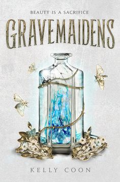 Gravemaidens (Gravemaidens by Kelly Coon: October 2019 by Delacorte Press The start of a fierce fantasy duology about three maidens who are chosen for their land's greatest honor.and one girl determined to save her sister from the grave. Fantasy Book Covers, Fantasy Books, Books To Read, My Books, Teen Books, Reading Books, Library Books, Fallen Series, Romance