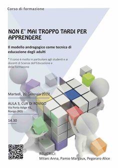 #nonèmaitroppotardiperapprendere Martedì 20 Gennaio. Cur di Rovigo. ore 14,30.
