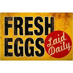 Fresh Eggs Laid Daily Wall Decal http://www.retroplanet.com/PROD/46711