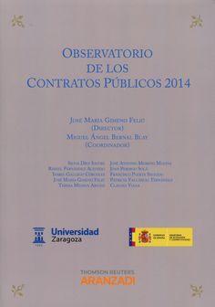 Observatorio de los contratos públicos : 2014.   Aranzadi-Thomson Reuters, 2015