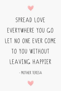 Inspirational Quote Mother Teresa Love Printable Today is the greatest day! More Happy Motivation is your Smile Inspirational Quotes Mothers, Inspiring Quotes About Life, Motivational Quotes, Uplifting Quotes, Positive Quotes For Life Encouragement, Positive Quotes For Life Happiness, Positive Morning Quotes, Meaningful Sayings, True Happiness