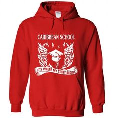 Caribbean School - Its where my story begins! - #geek tshirt #sweatshirt print. SAVE => https://www.sunfrog.com/No-Category/Caribbean-School--Its-where-my-story-begins-1678-Red-Hoodie.html?68278