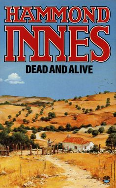 Hammond Innes - Dead and Alive