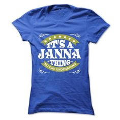 Its a JANNA Thing No One Understand - T Shirt, Hoodie,  - #rock tee #workout tee. CHECK PRICE => https://www.sunfrog.com/Names/Its-a-JANNA-Thing-No-One-Understand--T-Shirt-Hoodie-Hoodies-YearName-Birthday-Ladies.html?68278