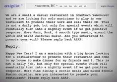 A musician replies to an Ad from a restaurant looking for a band to play for free 'to promote their work'. Brilliant!
