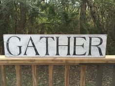 Gather Sign Fixer Upper Signs30x7.25 Rustic Wood by KPATTONDESIGNS