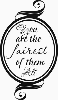 You are the Fairest of Them All Vinyl Decal by ALastingExpression, $14.95