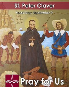 """We must speak to them with our hands before we try to speak to them with our lips."" -St. Peter Claver  Join the @cathapostlectr in commemorating the #FeastDay of St. #PeterClaver today!  #Catholic #saint #Jesuit"