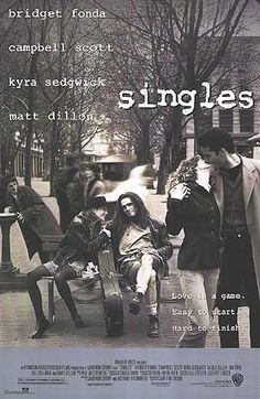 Singles - Famed for the bands of the  Seattle scene's part, it's a great watch for anyone who's a fan of Soundgarden or Pearl Jam.