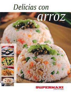 El arroz sabroso, nutritivo y muy versátil. Disfrute de 100 exquisitas y originales recetas para toda ocación