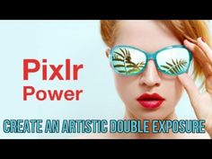 Create an artistic double exposure using Pixlr