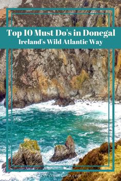top 10 things to do in Donegal on the Wild Atlantic Way Ireland #ireland #donegal #WildatlanticWay #visitireland #Donegaltown