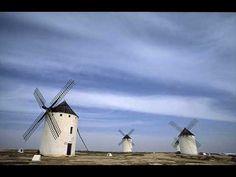 Don Quijote - canción (Molinos de Consuegra y Campo de Criptana)