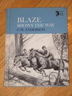 BLAZE SHOWS THE WAY C.W. Anderson 1969 1st/1st HB vg exc