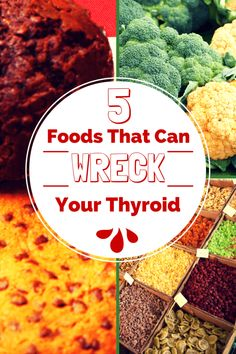 Got Hypothyroidism? You need to avoid these foods. Thyroid disease is serious. These 5 foods can make thyroid problems worse. #Dietandyourthyroid