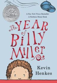 The Year of Billy Miller by Kevin Henkes -- Prairie Bud 2015-16 Nominee