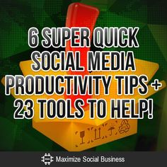 Here are 6 Super Quick #SocialMedia Productivity Tips for your business. #www.ilovetobeselling.com