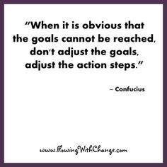 """""""When it is ovious that the goals canot be reached, don't adjust the goals, adjust the action steps."""" - Confucius  For more inspiration and ultimate life visit our website ==>> www.GhramaeJohnson.com . . . . . . . . #lifecoach #lifequote #inspirationalthoughts #motivationthoughts #coach #coaching #Confucius #lifecoaching #leadership #appreciation #smallbiz #music #selflove #BusinessCoach #Positivevibes #Dreams #MotivationalQuote #wisdomquotes #consciousness #decision #GhramaeJohnson"""