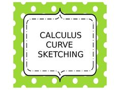 CALCULUS CURVE SKETCHING PACKET AND GRAPHIC ORGANIZER STICKERS - TeachersPayTeachers.com