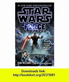 Star Wars Publisher Lucas; Reprint edition Sean Williams ,   ,  , ASIN: B004QVF5WC , tutorials , pdf , ebook , torrent , downloads , rapidshare , filesonic , hotfile , megaupload , fileserve