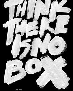 #nobox #2016 #wrdbnr #typography #bw #love #thinkthereisnobox