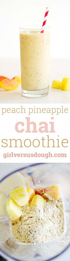 Peach Pineapple Chai Smoothie -- A deliciously fruity and creamy spiced smoothie made with Bob's Red Mill's protein-packed nutritional booster! girlversusdough.com @girlversusdough
