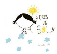 Para esas personas que llenan de luz nuestro corazón. ¡Nuestros/as soletes del mundo mundial!!  Eeeegunon mundo!!