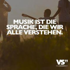 Musik ist die Sprache, die wir alle verstehen.