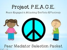 Project P.E.A.C.E.Peers Engaged in Attacking Conflicts Effectively Peer Mediator Selection Packet. This packet is designed to provide you with all the forms needed to select qualified candidates to be trained as Peer Mediators. Packet includes application, scoring rubric, teacher rec, congrats letter, and certificate.