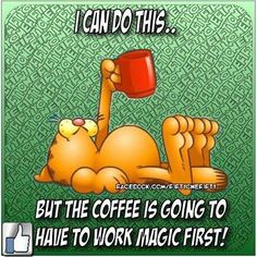 I can do this... But the coffee is going to have to work the magic first!