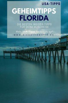 Geheimtipps für deine Reise nach Florida. Ein weiterer USA-Tipp ist auf dem Reiseblog erschienen. Florida Experten verraten dir ihre Geheimtipps für deine Rundreise durch den Sunshine State #Florida #Geheimtipps #Insider #Reiseblog