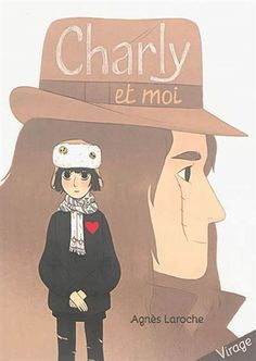 Charly et moi - AGNÈS LAROCHE