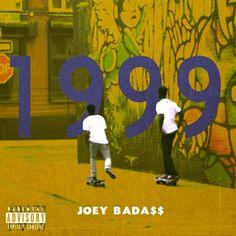 """JOEY BADASS """"1999 MIXTAPE"""""""