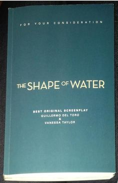 The Shape of Water - Guillermo Del Toro - 2017 FYC screenplay - bound paper