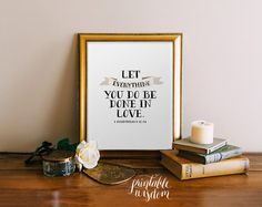 Bible Verse print printable Scripture wall art decor poster wedding nursery family inspirational quote 1 Corinthians 16:14 INSTANT DOWNLOAD