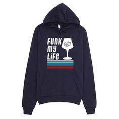 Funk My Life Hoodie