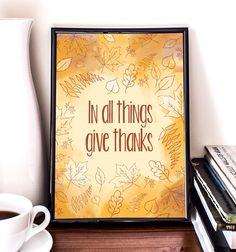 Give Thanks, Autumn leaves, Printable Art, Wall art, Illustration, Autumn, Thanksgiving by PrintableRandoms on Etsy https://www.etsy.com/listing/209549288/give-thanks-autumn-leaves-printable-art