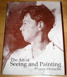 The Art of Seeing and Painting by Henry Hensche, http://www.amazon.com/dp/0962138207/ref=cm_sw_r_pi_dp_qtJrqb0104Q1K