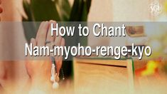 A short film demonstrating how to begin chanting Nam-myoho-renge-kyo, explaining its meaning and introducing the daily Buddhist practice of SGI members aroun...
