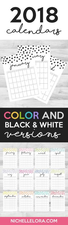 2018 Printable Calendar. Color and Black and White versions!