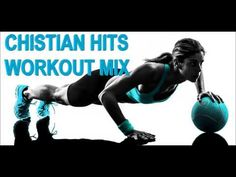 Number #1 Christian Hits! (Workout / Dance Mix) - YouTube