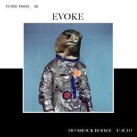 [Preview] 1.EVOKE (Original Mix) DO SHOCK BOOZE by TOTEM TRAXX on SoundCloud