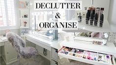 DECLUTTER AND ORGANIZE MY DRESSING TABLE