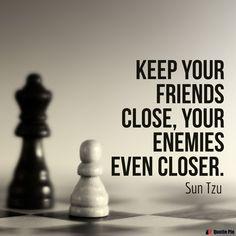 All Quotes, Wisdom Quotes, Success Quotes, Motivational Quotes, Inspirational Quotes, Enemies Quotes, Forever Quotes, Sun Tzu, Philosophy Quotes